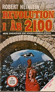 Revolution i år 2100 av Robert A. Heinlein