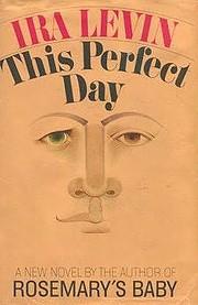 This Perfect Day – tekijä: Ira Levin
