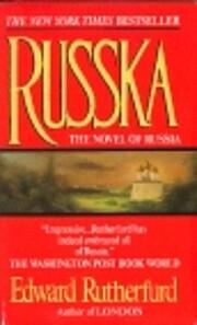 Russka: The Novel of Russia por Edward…