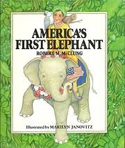 America's First Elephant av Robert M.…