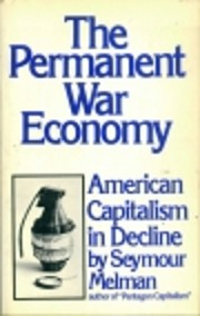 The permanent war economy : American…