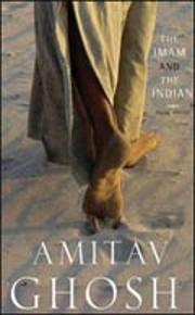 Imam and the Indian av Amitav Ghosh