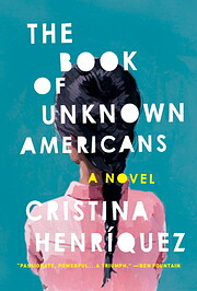 The Book of Unknown Americans: A novel par…