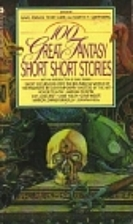 100 Great Fantasy Short, Short Stories by…