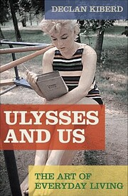 Ulysses and Us: The Art of Everyday Living…
