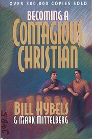 Becoming a Contagious Christian af Bill…