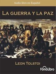 La guerra y la paz (tomo I y II) por Leon…