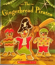 The Gingerbread Pirates de Kristin Kladstrup