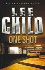 One Shot (Jack Reacher, No. 9) de Lee Child