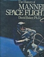 The History of Manned Space Flight by David…