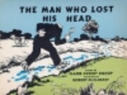 The man who lost his head por Claire Huchet…