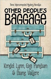 Other People's Baggage: Three Interconnected…