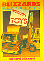 Blizzards Wonderful Wooden Toys By Richard E Blizzard Librarything