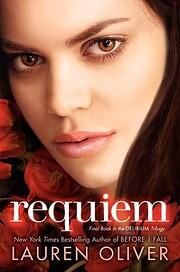 Requiem (Delirium Trilogy, 3) de Lauren…