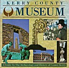 Kerry County Museum by Michael Connolly