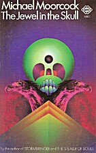 The Jewel In The Skull : First volume in the…