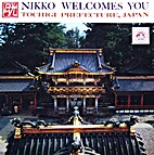 Nikko Welcomes You by Tourist Section…