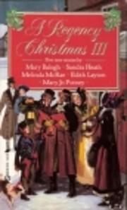A Regency Christmas III : mistletoe any…