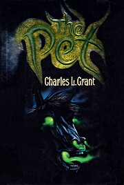 The Pet – tekijä: Charles L. Grant