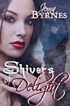 Shivers of Delight by Jenna Byrnes