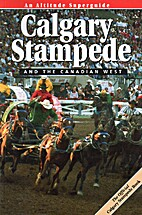 Calgary Stampede and the Canadian West by…