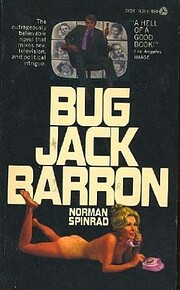 Bug Jack Barron (Overlook SF & F Classics)…