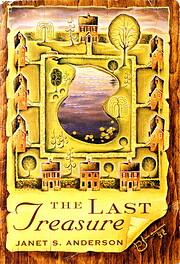 The Last Treasure af Janet S. Anderson