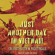 Just Another Day in Vietnam af Keith…