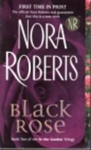 Black Rose (In the Garden Trilogy, Book 2)…