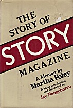The Story of Story Magazine: A Memoir by…