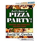Let's have a Pizza Party! by David W. Cowles