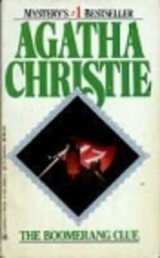 The Boomerang Clue af Agatha Christie