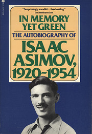 In Memory Yet Green: The Autobiography of…