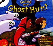 We're Going on a Ghost Hunt by Kris…