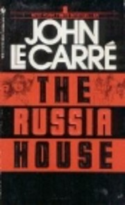 The Russia House por John Le Carré