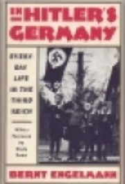 In Hitler's Germany : Everyday Life in the…
