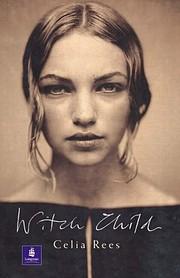 Witch Child (Witch Child) de Celia Rees