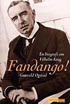 Fandango! : en biografi om Vilhelm Krag by…