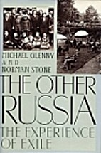 The Other Russia: The Experience of Exile by…