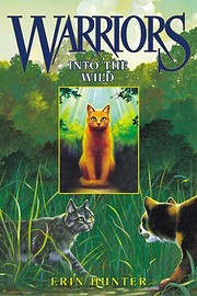 Warriors #1: Into the Wild (summer reading)…