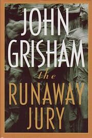 The Runaway Jury: A Novel – tekijä: John…