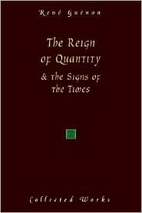 The Reign of Quantity & the Signs of the…
