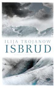Isbrud von Ilija Trojanow