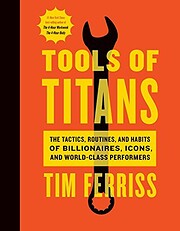 Tools of Titans: The Tactics, Routines, and…