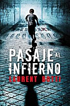 Pasaje al infierno by Laurent Botti