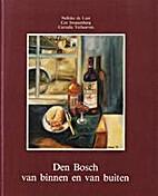 Den Bosch van binnen en van buiten by…