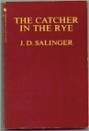 Catcher in the Rye – tekijä: J.D.…