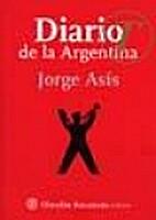 Diario de la Argentina by Jorge Asís