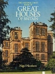 The National Trust Book of Great Houses of…