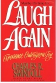 Maybe It's Time To Laugh Again av Charles R.…